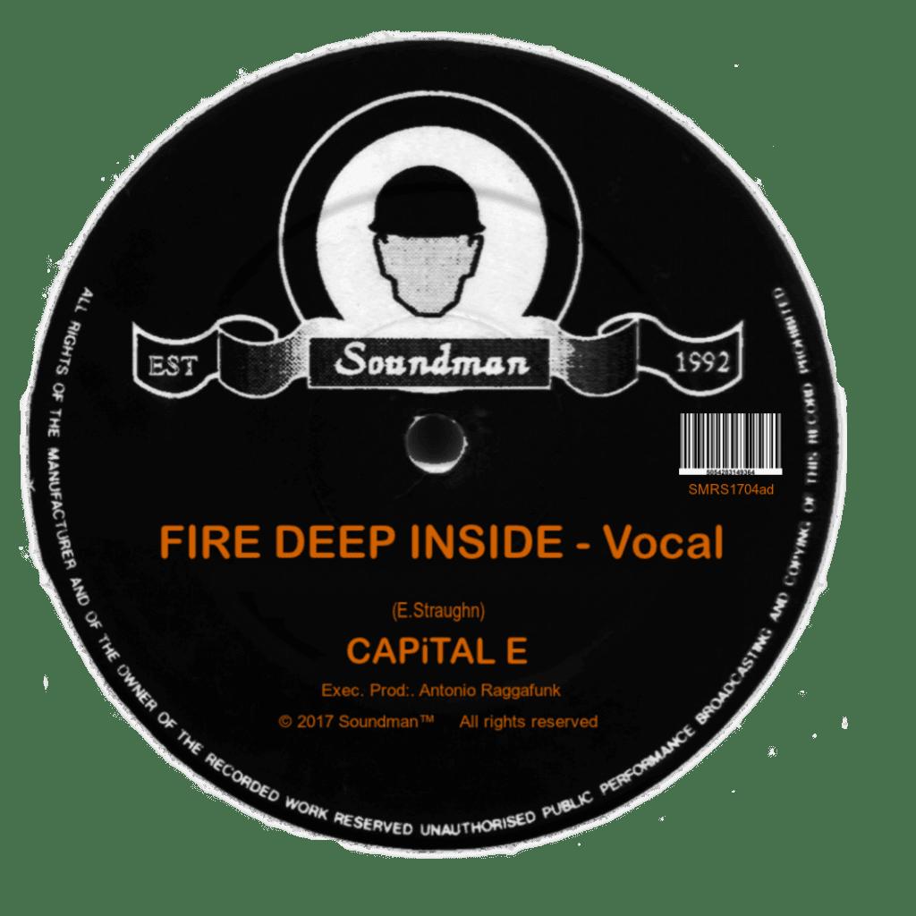 Fire Deep Inside – CAPiTAL E
