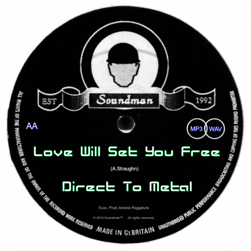 Love Will Set You Free – Direct To Metal